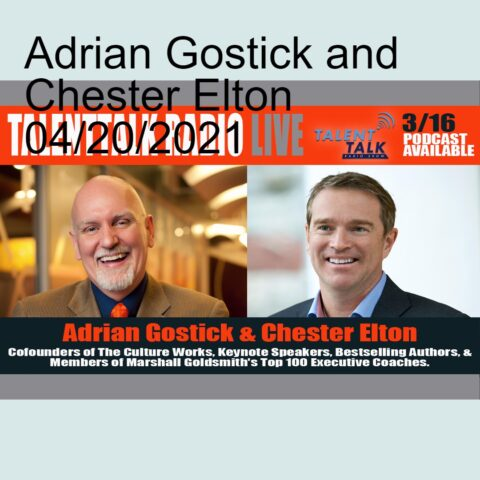 Adrian Gostick and Chester Elton 04/20/2021